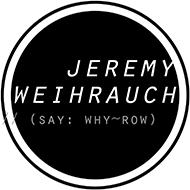 Jeremy Weihrauch // Photographer